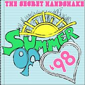 Play & Download Summer of '98 by The Secret Handshake | Napster