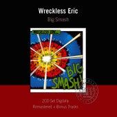 Big Smash von Wreckless Eric