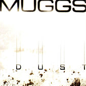 Dust by DJ Muggs