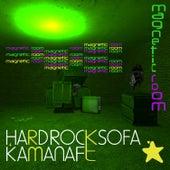Play & Download Hard Rock Sofa & Kamanaft - Magnetic Room EP by Hard Rock Sofa | Napster
