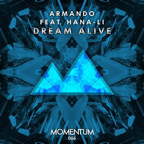 Play & Download Dream Alive by Armando | Napster