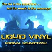 Play & Download Liquid Vinyl Original Soundtrack by Various Artists | Napster