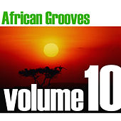 African Grooves Vol.10 by Various Artists