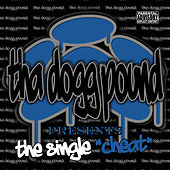 Play & Download Cheat by Tha Dogg Pound | Napster
