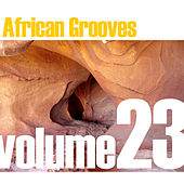 Play & Download African Grooves Vol.23 by Various Artists | Napster