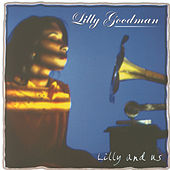 Lilly And Us by Lilly Goodman