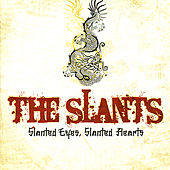 Play & Download Slanted Eyes, Slanted Hearts by The Slants | Napster