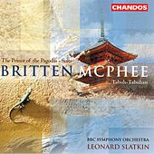 MCPHEE: Balinese Ceremonial Music / Tabuh-Tabuhan / BRITTEN: Prince of the Pagodas: Suite by Various Artists