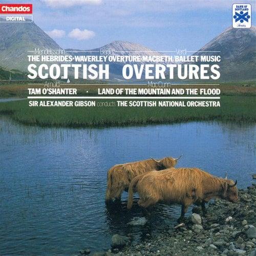 Play & Download MENDELSSOHN / BERLIOZ / VERDI / ARNOLD / MACCUNN: Scottish Overtures by Alexander Gibson | Napster