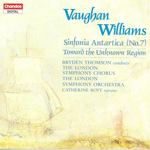 Play & Download VAUGHAN WILLIAMS: Symphony No. 7 / Toward the Unknown Region by Various Artists | Napster