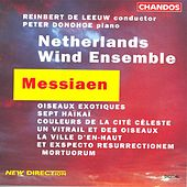 Play & Download MESSIAEN: Et exspecto resurrectionem mortuorum / Oiseaux exotiques / 7 Haikai by Various Artists | Napster