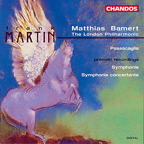 Play & Download MARTIN, F.: Symphony / Symphonie concertante / Passacaglia by Matthias Bamert | Napster