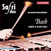 Play & Download BACH: English Suites Nos. 2 and 4 and French Suite No. 6 (arr. for percussion duo) by Safri Duo | Napster