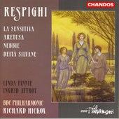 RESPIGHI: Deita silvane / Aretusa / La sensitiva by Various Artists