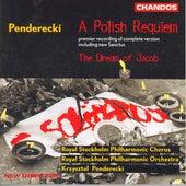Play & Download PENDERECKI: Polish Requiem (A) / Przebudzenie Jakuba (The Awakening of Jacob) by Various Artists   Napster