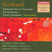 GERHARD: Symphony No. 3 / Epithalamion / Piano Concerto by Various Artists
