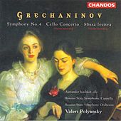 GRECHANINOV: Symphony No. 4 / Cello Concerto / Missa festiva by Various Artists