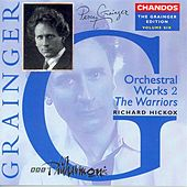 Play & Download GRAINGER: Grainger Edition, Vol.  6: Orchestral Works, Vol. 2 by Various Artists | Napster