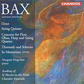 BAX: Octet / String Quintet / Threnody and Scherzo / In memoriam by Various Artists