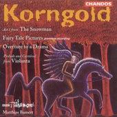 Play & Download KORNGOLD: Schauspiel Overture / Marchenbilder (excerpts) / The Snowman (excerpts) by Various Artists   Napster