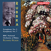 RUBBRA: Symphonies Nos. 3 and 7 by Richard Hickox