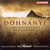 DOHNANYI: Ruralia Hungarica / Piano Concerto No. 1 by Various Artists