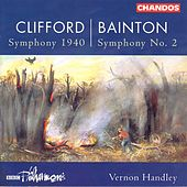 Play & Download CLIFFORD: Symphony 1940 / BAINTON: Symphony No. 2 / GOUGH: Serenade by Vernon Handley | Napster