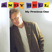 Play & Download My Precious One by Andy Bell | Napster