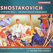 Play & Download SHOSTAKOVICH: Symphony No. 6  / Execution of Stepan Razin by Various Artists | Napster