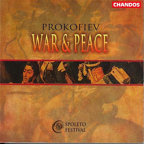 Play & Download PROKOFIEV: War and Peace (Sung in English) by Alan Ewing | Napster