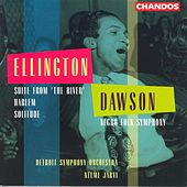 DAWSON: Negro Folk Symphony / ELLINGTON: Suite from The River / Solitude / Harlem by Various Artists