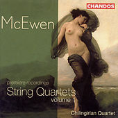Play & Download McEWEN: String Quartets, Vol. 1 by Chilingirian Quartet | Napster