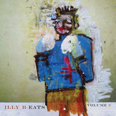 illy B Eats Volume 3 by Billy Martin