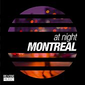 Play & Download At Night - Montreal by Various Artists | Napster