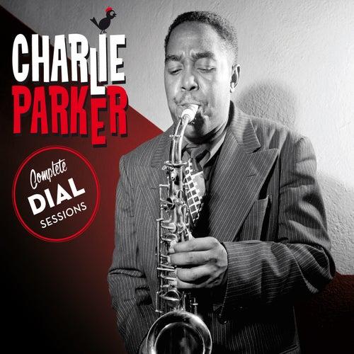 Complete Dial Sessions (Bonus Track Version) de Charlie Parker