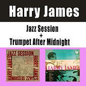 Jazz Session + Trumpet After Midnight by Harry James