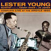 Play & Download Complete Live at the Argyle 1950 (feat. Kenny Drew & Jo Jones) by Lester Young | Napster