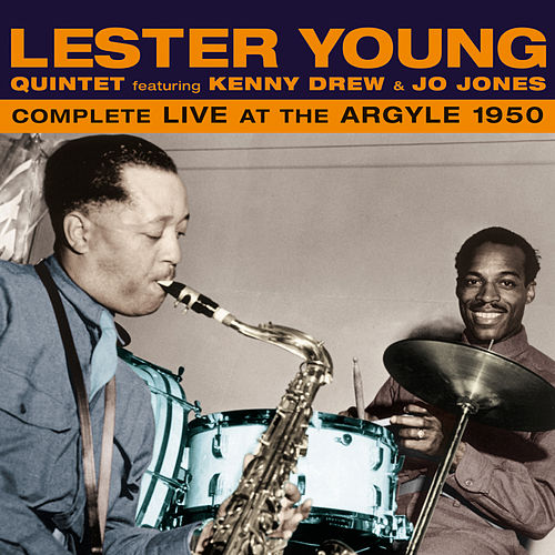 Complete Live at the Argyle 1950 (feat. Kenny Drew & Jo Jones) by Lester Young