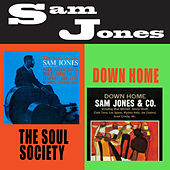 Play & Download The Soul Society + Down Home (Bonus Track Version) by Sam Jones | Napster