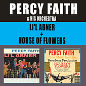 Li'l Abner + House of Flowers by Percy Faith