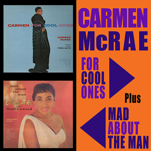 Play & Download For Cool Ones + Mad About the Man by Carmen McRae | Napster