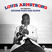 Play & Download The Complete Satchmo Plays King Oliver (Bonus Track Version) by Louis Armstrong | Napster