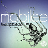 Play & Download Mobilee Back to Back Vol.10 - Presented by Lee Van Dowski by Various Artists | Napster