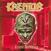 Play & Download Violent Revolution by Kreator | Napster