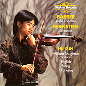 Barber: Violin Concerto - Bernstein: Serenade by Hu Kun