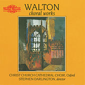 Walton: Choral Works by Christ Church Cathedral Choir