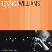 Play & Download All Alone by Jessica Williams | Napster
