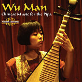 Music for the Chinese Plucked Lute by Wu Man