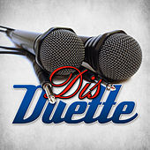 Play & Download Dis Duette by Various Artists | Napster