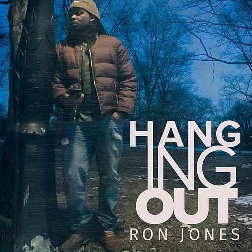 Play & Download Hanging Out by Ron Jones | Napster